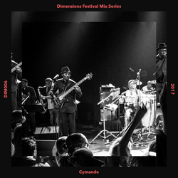 Cymande - Dimensions 2017 Mix Series #6