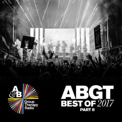 Group Therapy Best Of 2017 pt.2 with Above & Beyond