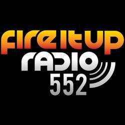 FIUR552 / Fire It Up 552