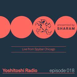 Yoshitoshi Radio 018 - Live From Spybar Chicago