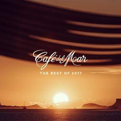 Café del Mar - The Best Of 2017 Mix by Toni Simonen