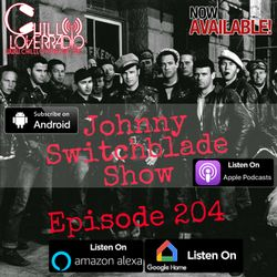 The Johnny Switchblade Show #204