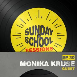 Monika Kruse - Sunday School Sessions Episode 030 (ADE 2014)