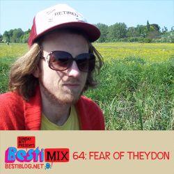 Bestimix 64: Fear Of Theydon