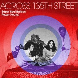 Chairman Mao Across 135th Street Super Soul Ballad Power Hour(s)