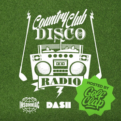 Country Club Disco Radio #010 w/ Golf Clap - Every Wednesday Night