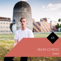Phonica Mix Series 63: Iron Curtis