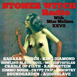 STONER WITCH RADIO XXVII