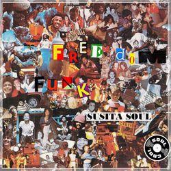 Soul Cool Records/ Susita Soul - Freedom Funk