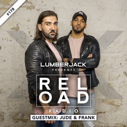 RELOAD Radio #178 - Guestmix: Jude & Frank