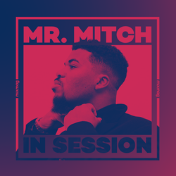 In Session: Mr Mitch