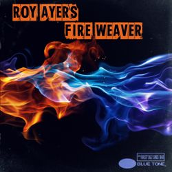 Roy Ayers - Fire Weaver