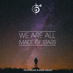 "Traveler's ""We Are All Made Of Stars"" Mix"