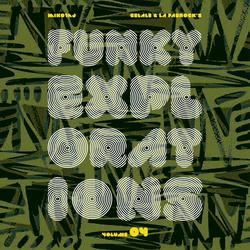 Funky Explorations Vol. 04 (w/ Miko & La fabrock)