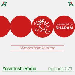 Yoshitoshi Radio 021 - A Stranger Beats Christmas