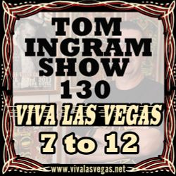 Tom Ingram Show # 130 - VLV History 7 - 12