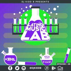 Latino Music Lab EP. 38 ((Ft. DJ Image))