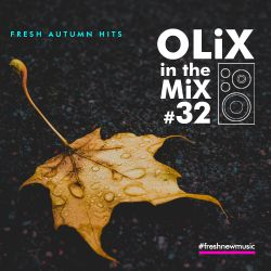 OLiX in the Mix - 32 - Fresh Autumn Hits