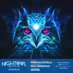 Night Owl Radio 092 ft. Paul Oakenfold and Gryffin