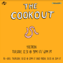 The Cookout 181: Yultron