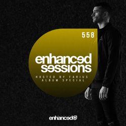 Enhanced Sessions 558 w/ Farius - Album Playback Special