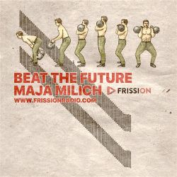 Beat the Future show #77 w/ Maja Milich (Babyfather, Debruit, Abu Outhaina, Muqata'a, Eets, Koolade)