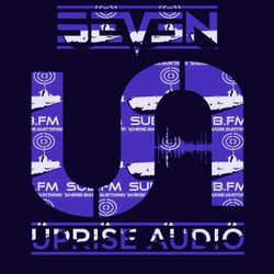 The Uprise Audio Show on Sub Fm - Seven - Weds 31st Aug 2016