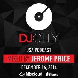 Jerome Price - DJcity Podcast - Dec. 16, 2014