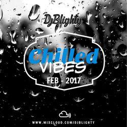 @DJBlighty - #ChilledVibes February 2017 (Slowjamz, Chilled Hip Hop & Chilled R&B)
