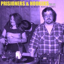 Prisoners & Hookers Vol 01.