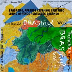 Tropicaza – Brasiñol (04.26.18)
