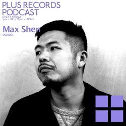 064: Max Shen (Shanghai) DJ Mix