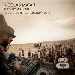 Nicolas Matar - Robot Heart - Burning Man 2013