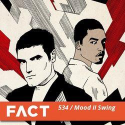 FACT mix 534 - Mood II Swing