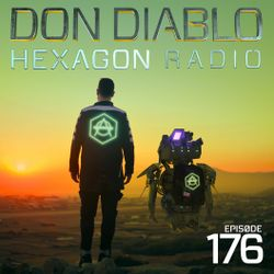 Don Diablo : Hexagon Radio Episode 176