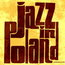 [ Jazz in Poland ] Compilation by Mr.k