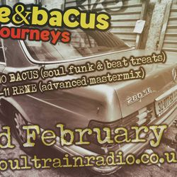 René & Bacus - Deep Journeys Pt 6-Soultrain Radio LIVE ON AIR-22th FEB 2017 - Soul, Funk, House
