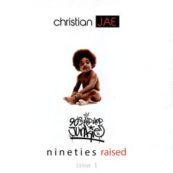 Christian Jae - Nineties Raised Issue 1