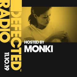 Defected Radio Show presented by Monki - 11.10.19