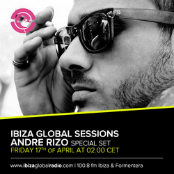 Andre Rizo @ Ibiza Global Radio - Abril 15