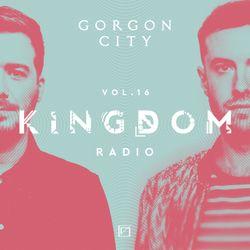 Gorgon City KINGDOM Radio 016