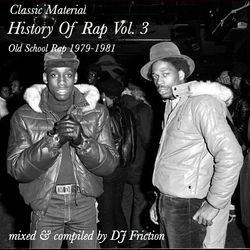 History Of Rap Vol. 3 (Old School Rap 1979-1981)
