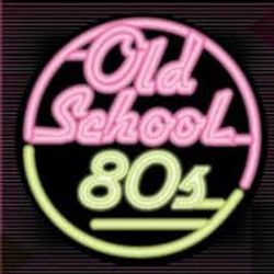 Old School 80'S    - Spring  2017