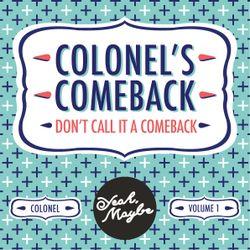Colonel's Hip Hop & RnB Comeback Mix