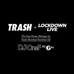 @DJOneF TRASH x Lockdown Live Mix // R&B/HipHop