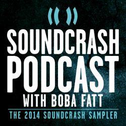 DJ Boba Fatt Presents: The Soundcrash 2014 Sampler