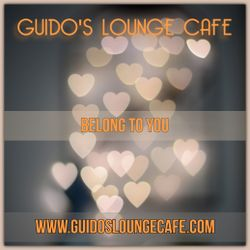 Guido's Lounge Cafe Broadcast 0347 Belong To You (20181026)