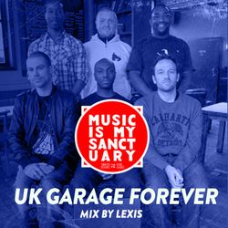 Lexis - UK Garage Forever Part 1 (2Step Classics)
