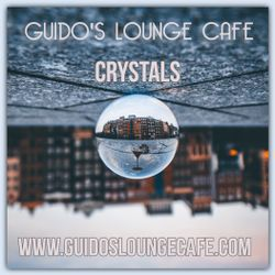 Guido's Lounge Cafe Broadcast 0348 Crystals (20181102)