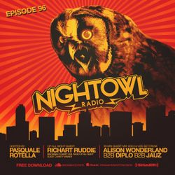 Night Owl Radio 096 ft. Richart Ruddie and Alison Wonderland b2b Diplo b2b Jauz